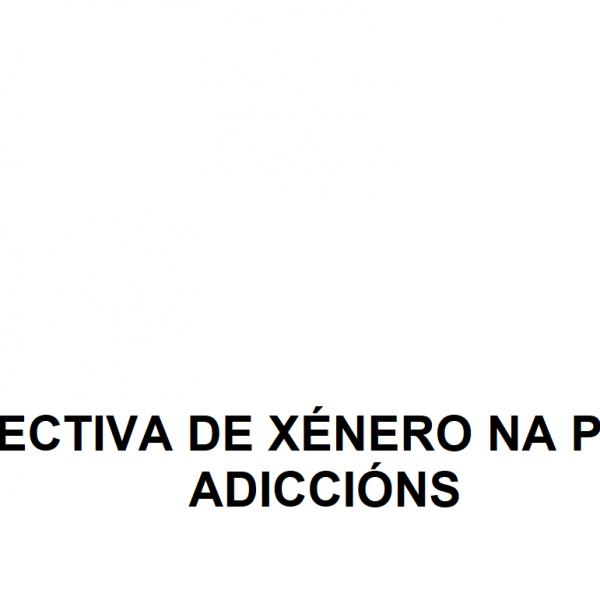 Prevención Adicciones Perspectiva de Género Galicia Vigo