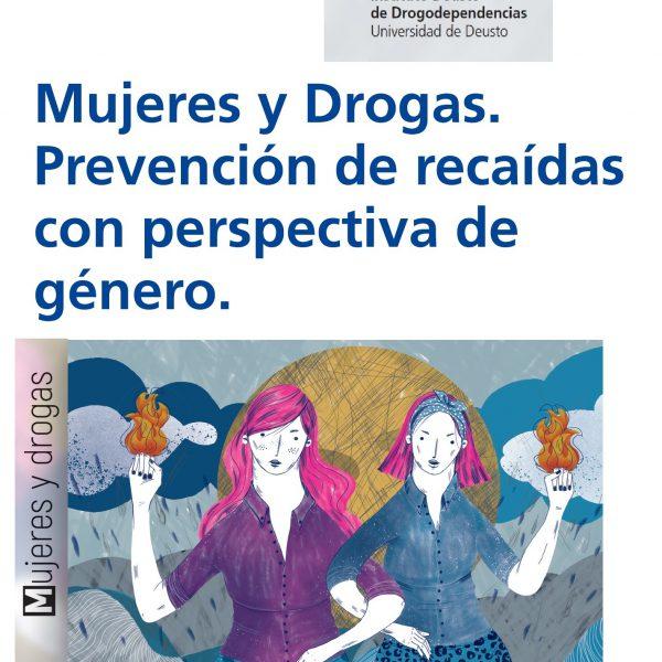 prevención de recaídas con perspectiva de género. Mujeres y Drogas